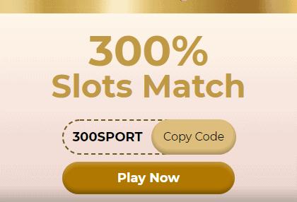 300% Pokies Match Bonus